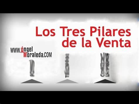 los pilares de la 8490622833 los tres pilares de la venta youtube