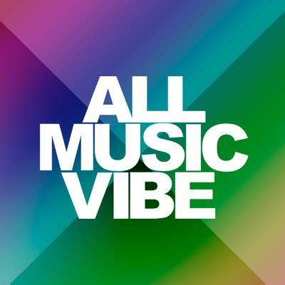 all song all vibe alllmusicvibe