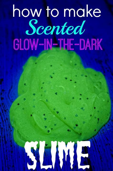 How to Make Scented Glow in the Dark Slime