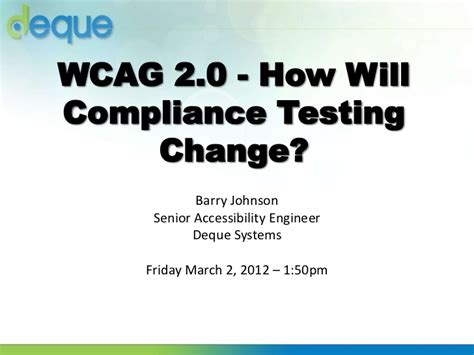 section 508 compliance testing tools csun 2012 section 508 to wcag 2 0 how will compliance