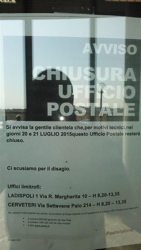 ufficio postale cerveteri ladispoli chiuso temporaneamente per motivi tecnici l