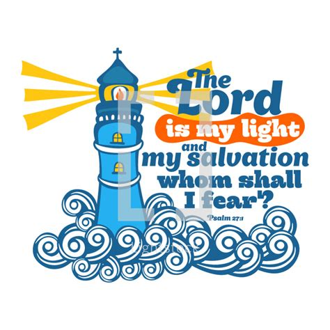 the lord is my light and my salvation the lord is my light and my salvation whom vector by