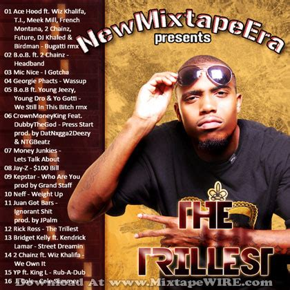 best new mixtapes new mixtape era the trillest mixtape mixtape