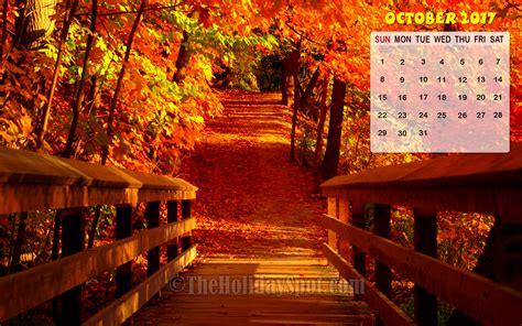 Calendar October 2017 Wallpaper A New Wallpapers From Theholidayspot