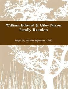 family reunion booklet sle william ed giley nixon family reunion by a lewis lanham jr paperback lulu