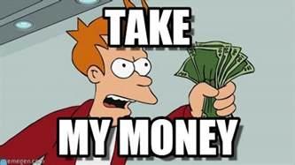 Take My Money Meme - discount giant tk maxx hits townsville