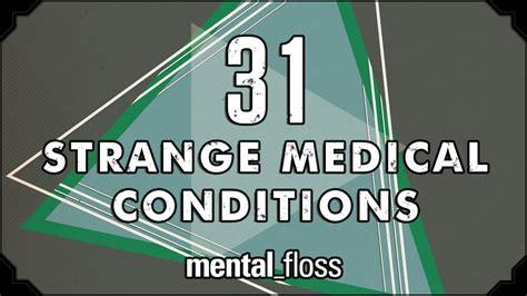 31 strange conditions summer bummer series pt 1