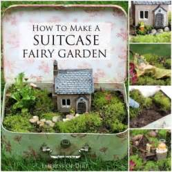 make your own suitcase fairy garden home and garden