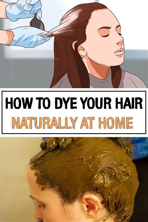 dye  hair naturally  home iwomenhacks