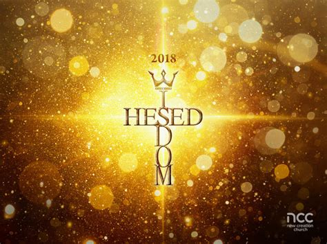 7 january 2018 vision sunday the year of hesed wisdom