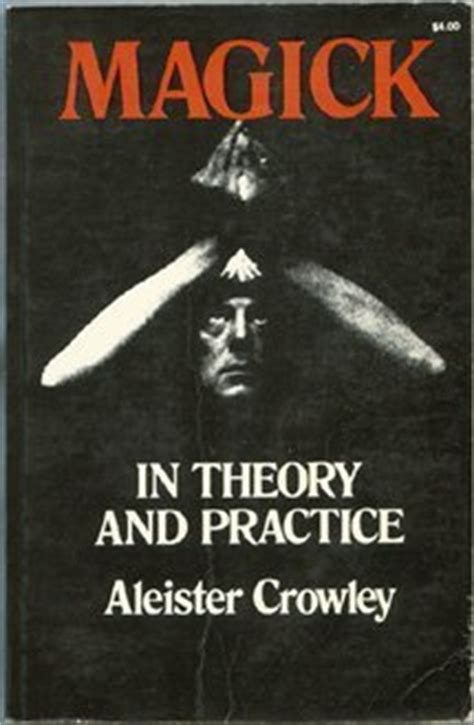 aleister crowley in america espionage and magick in the new world books magick in theory and practice by aleister crowley