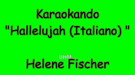 halleluja testo karaoke italiano hallelujah italiano helene