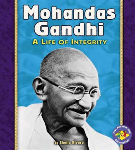 biography book mahatma gandhi mohandas gandhi by sheila rivera reviews discussion