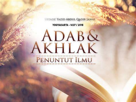 Buku Adab Akhlak Penuntut Ilmu adab dan akhlak penuntut ilmu yogyakarta 1437 2016 ustadz yazid abdul qadir jawas radio