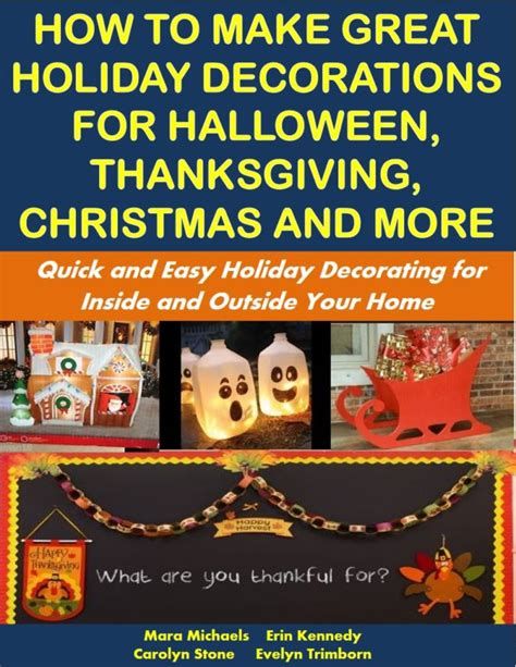 great christmas decorations to make how to make great decorations for thanksgiving and more