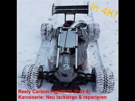 Karosserie Neu Lackieren by Reely Carbon Fighter Iii Part 4 Karosserie Neu