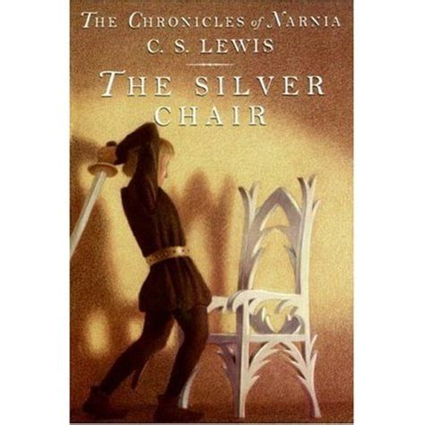 the chronicles books the silver chair chronicles of narnia 4 by c s lewis