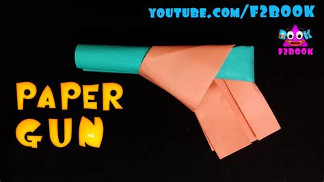 gun crafts for how to make a paper gun origami for paper crafts