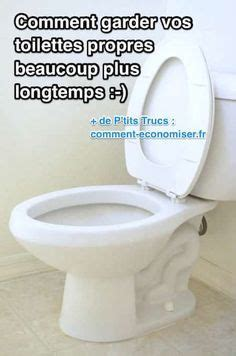 Comment Nettoyer Les Toilettes 4226 by 1000 Id 233 Es Sur Le Th 232 Me Nettoyer Les S Taches Des