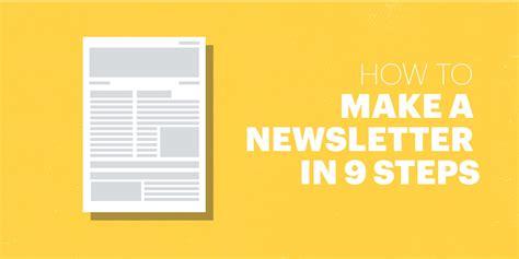 how to make a newsletter how to make a newsletter in 9 steps lucidpress