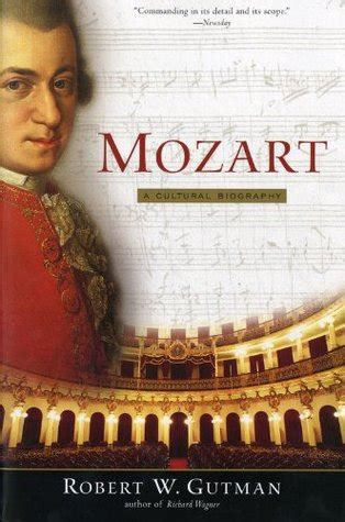 Novel Mozart S Last mozart a cultural biography by robert w gutman reviews discussion bookclubs lists