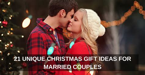 christmas gift ideas for newly married couple 21 unique gift ideas for married couples