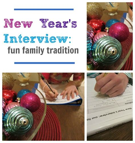 new year s interview fun family tradition