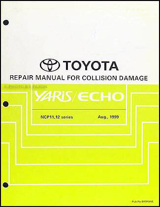 Toyota Echo And Yaris Body Manual 2000 2001 2002 2003 2004