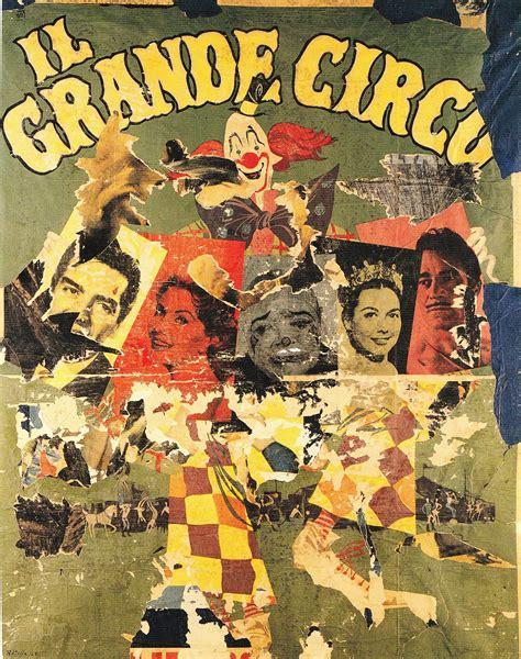 Mimo And The Big mimmo rotella d 233 collage il grande circo 1963 mimmo