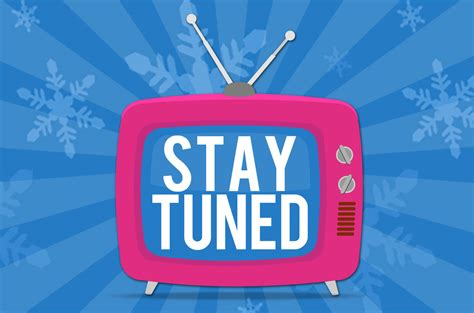 Stay Tunedmore Events This Week by Stay Tuned Snowie