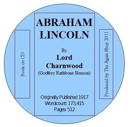 abraham lincoln biography by lord charnwood tripleclicks com abraham lincoln a biography written by