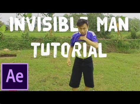 tutorial after effect zach king after effects tutorial invisible man zach king
