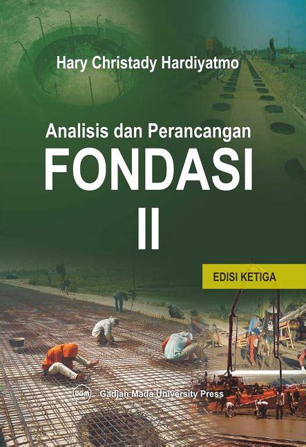 Buku Teknik Understanding Engineering Mathematics analisis dan perancangan fondasi ii edisi ketiga ugm