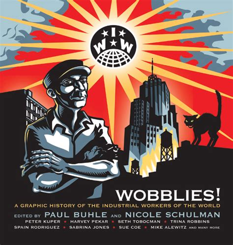 wobblies of the world a global history of the iww wildcat books versobooks