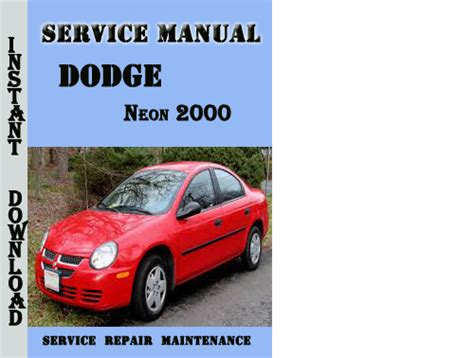 auto repair manual online 2000 dodge neon instrument cluster service manual 2000 plymouth neon engine factory repair manual 2000 2005 dodge plymouth neon