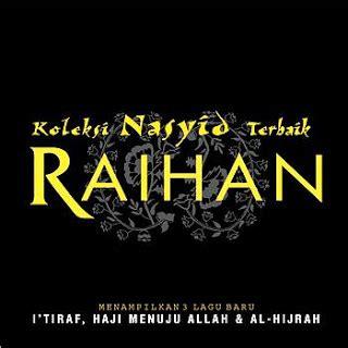 download mp3 full album raihan raihan koleksi nasyid terbaik full album