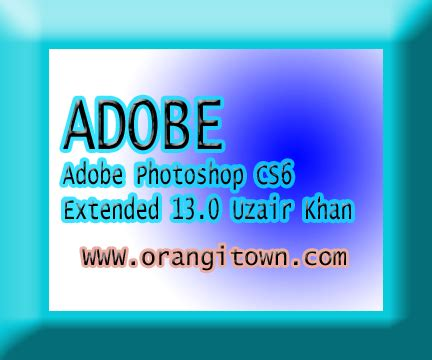 free download adobe photoshop cs6 extended 13 0 1 full adobe photoshop cs6 extended 13 0 full version download