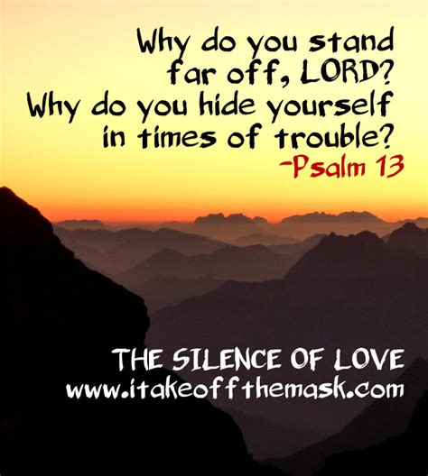 psalms of comfort in times of trouble the silence of love best life quotes poems prayers