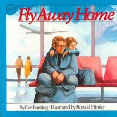 fly away home books fly away home bunting 9780395664155