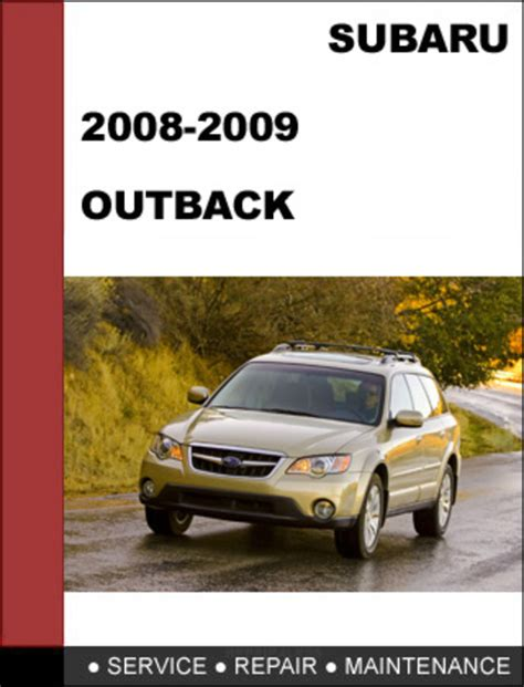 2008 2009 subaru outback repair service manual download download workshop service repair manual