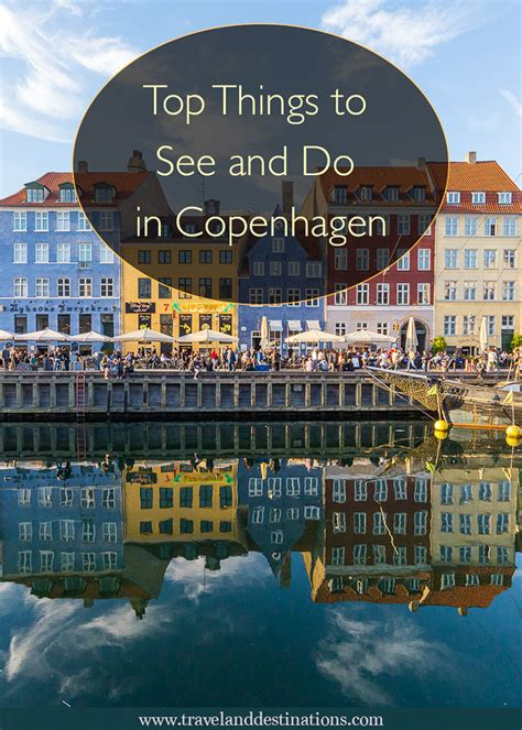 best things to see in copenhagen 13 top things to see and do in copenhagen travel and