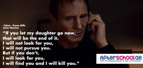 film quotes from taken quot if you let my daughter go now that will be the end of it