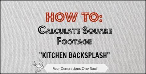 how to calculate square footage backsplash squares