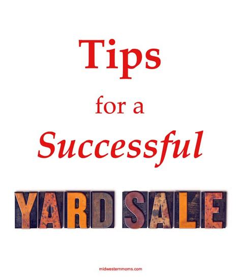 Tips For A Successful Garage Sale by Tips For A Successful Yard Sale Midwestern