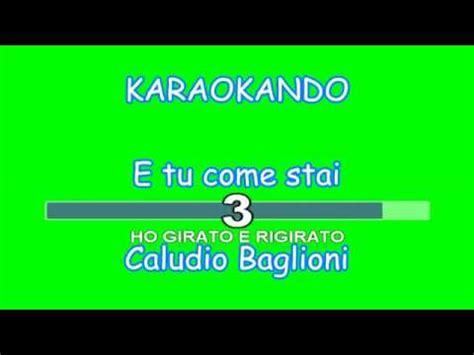 testo e tu come stai karaoke italiano e tu come stai claudio baglioni