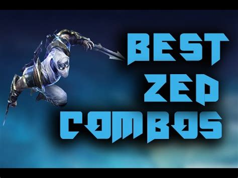 zed combo best zed combos youtube