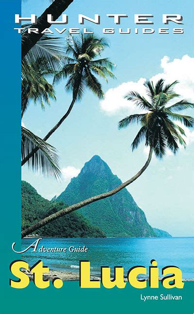 st lucia the official travel guide books travel guides adventure guide st lucia 187 digital