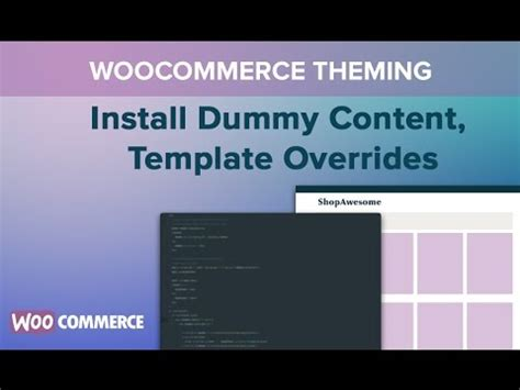 Woocommerce Template Tutorial by Woocommerce Theming Part 02 Install Dummy Content