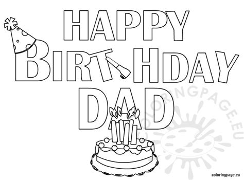 Happy Birthday Dad Coloring Page Happy Birthday Coloring Pages For