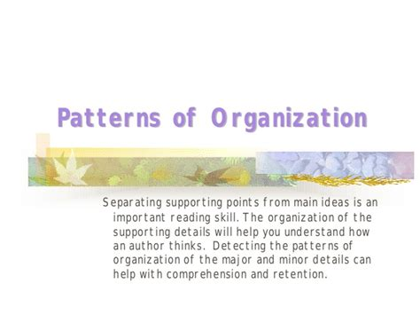 what is pattern of organization in reading patterns of organization 2